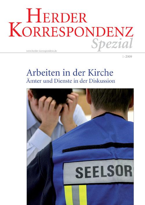 Herder Korrespondenz Spezial: Arbeiten in der Kirche. Ämter und Dienste in der Diskussion