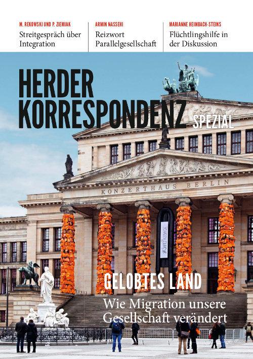 Herder Korrespondenz Spezial: Gelobtes Land. Wie Migration unsere Gesellschaft verändert