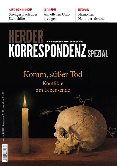 Herder Korrespondenz Spezial: Komm, süßer Tod. Konflikte am Lebensende