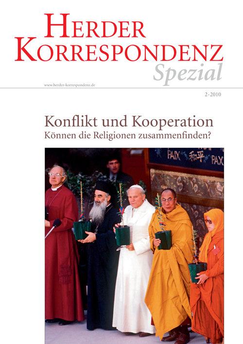 Herder Korrespondenz Spezial: Konflikt und Kooperation. Können die Religionen zusammenfinden?