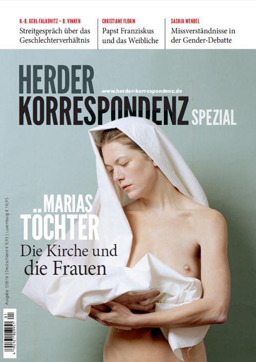 Herder Korrespondenz Spezial: Marias Töchter. Die Kirche und die Frauen