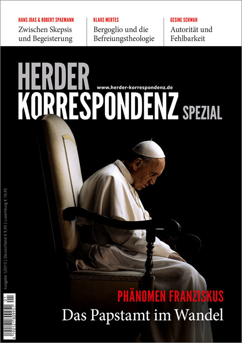 Herder Korrespondenz Spezial: Phänomen Franziskus. Das Papstamt im Wandel