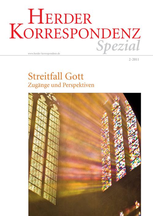 Herder Korrespondenz Spezial: Streitfall Gott. Zugänge und Perspektiven
