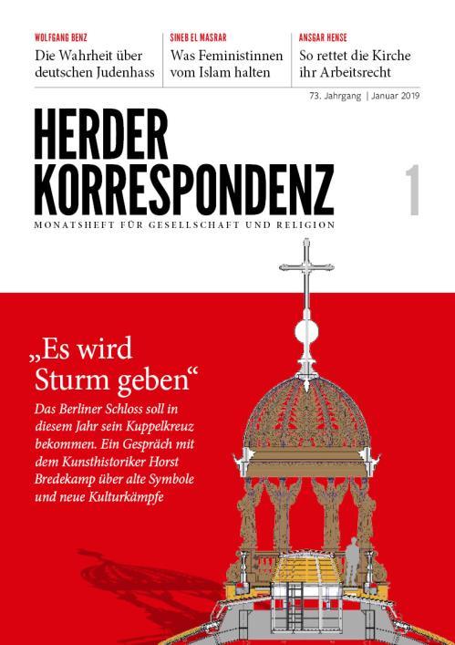 Herder Korrespondenz 73. Jahrgang (2019) Nr. 1/2019