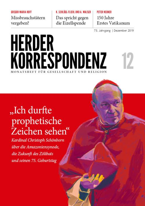 Herder Korrespondenz 73. Jahrgang (2019) Nr. 12/2019