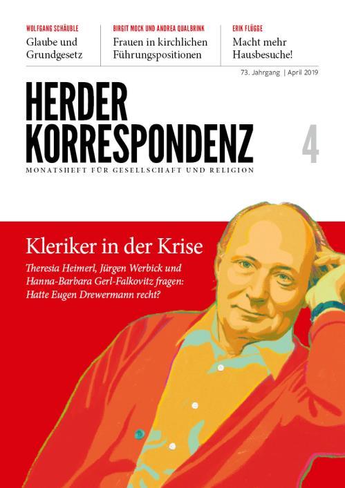 Herder Korrespondenz 73. Jahrgang (2019) Nr. 4/2019