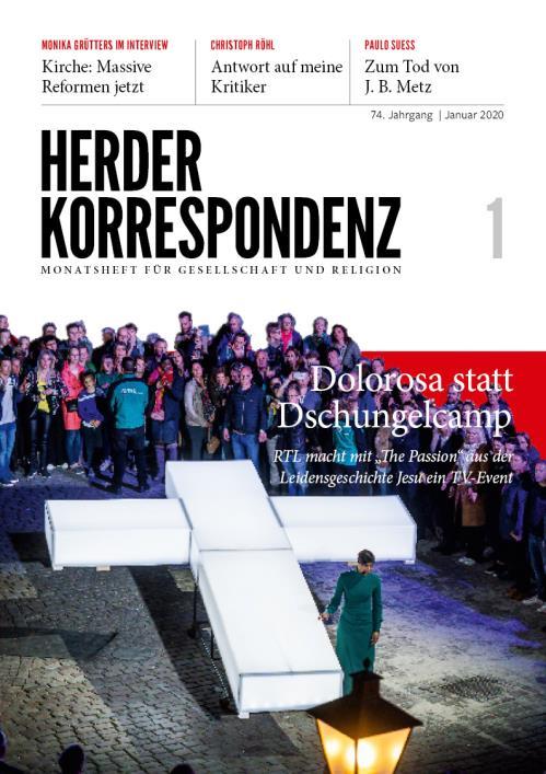 Herder Korrespondenz 74. Jahrgang (2020) Nr. 1/2020