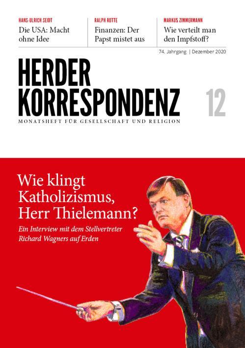 Herder Korrespondenz 74. Jahrgang (2020) Nr. 12/2020