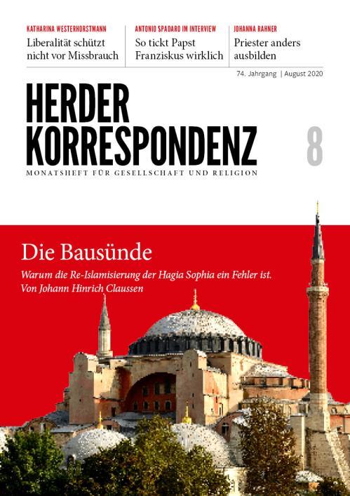 Herder Korrespondenz 74. Jahrgang (2020) Nr. 8/2020