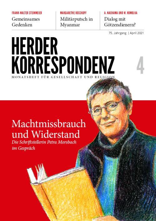 Herder Korrespondenz 75. Jahrgang (2021) Nr. 4/2021