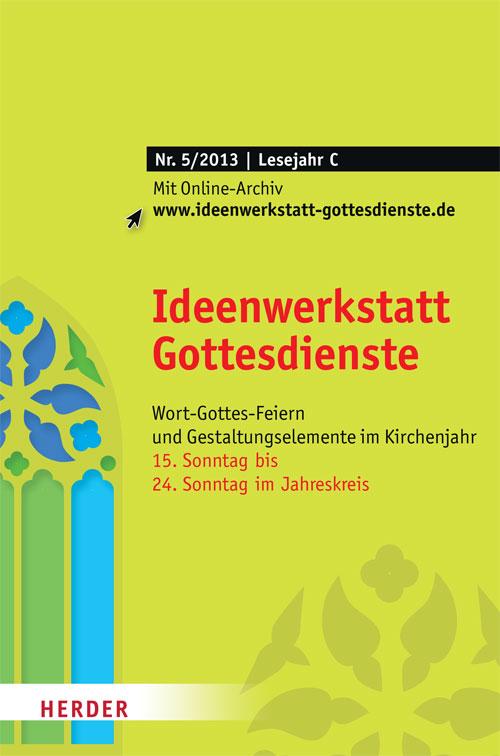 Ideenwerkstatt Gottesdienste Nr. 5/2013
