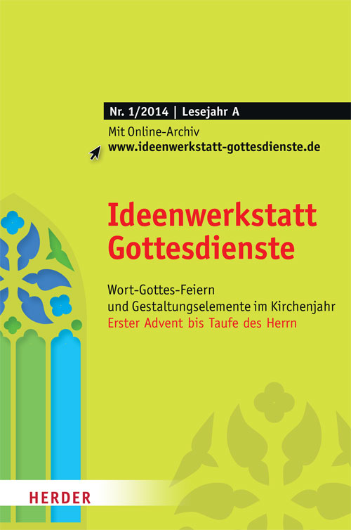 Ideenwerkstatt Gottesdienste Nr. 1/2014