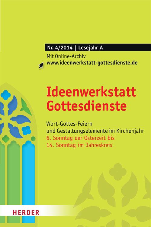 Ideenwerkstatt Gottesdienste Nr. 4/2014
