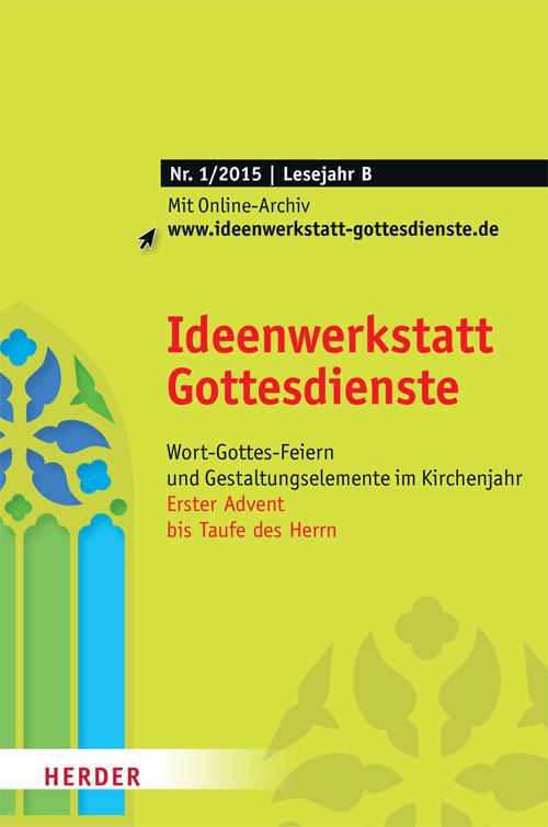 Ideenwerkstatt Gottesdienste Nr. 1/2015