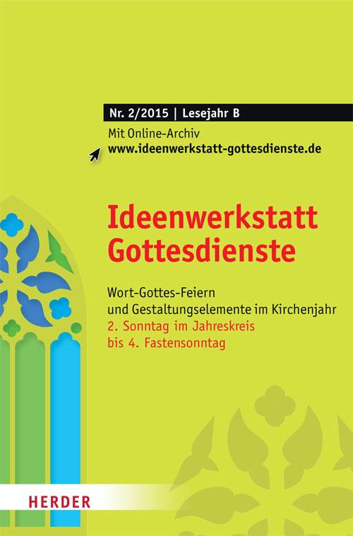 Ideenwerkstatt Gottesdienste Nr. 2/2015