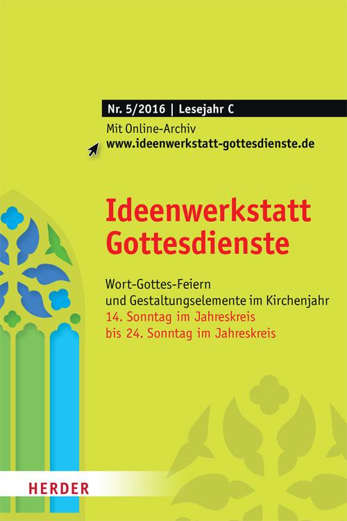 Ideenwerkstatt Gottesdienste Nr. 5/2016