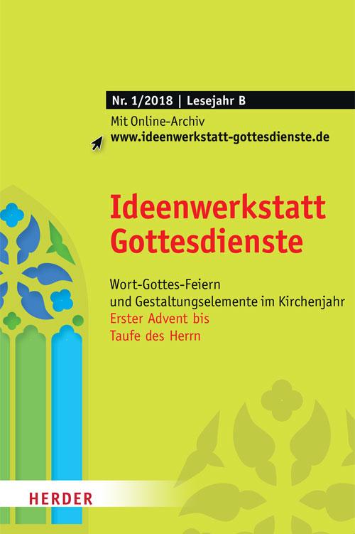 Ideenwerkstatt Gottesdienste Nr. 1/2018
