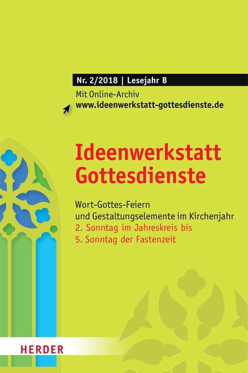 Ideenwerkstatt Gottesdienste Nr. 2/2018