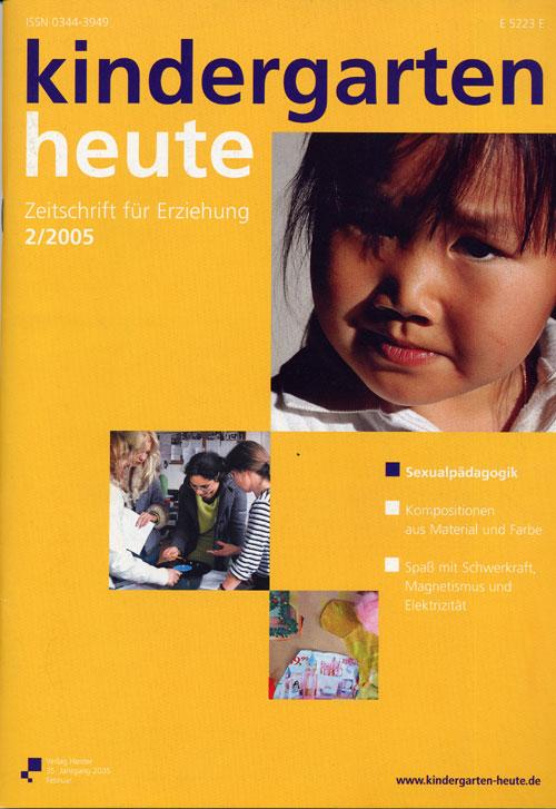kindergarten heute - Das Fachmagazin für Frühpädagogik 2_2005, 35. Jahrgang