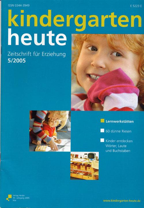kindergarten heute - Das Fachmagazin für Frühpädagogik 5_2005, 35. Jahrgang