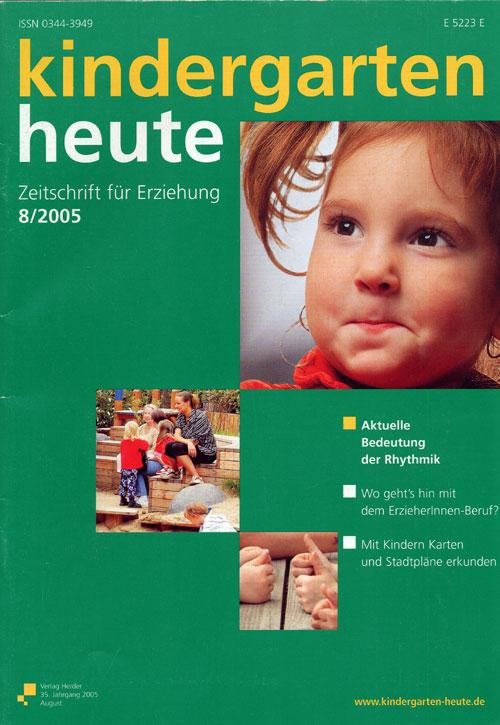 kindergarten heute - Das Fachmagazin für Frühpädagogik 8_2005, 35. Jahrgang