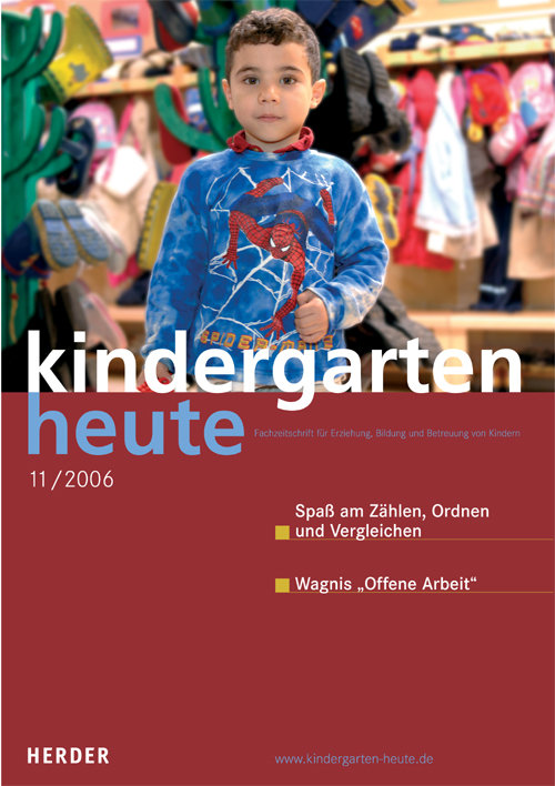 kindergarten heute - Das Fachmagazin für Frühpädagogik 11_2006, 36. Jahrgang