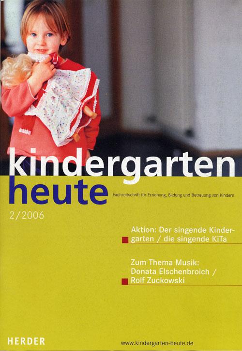 kindergarten heute - Das Fachmagazin für Frühpädagogik 2_2006, 36. Jahrgang