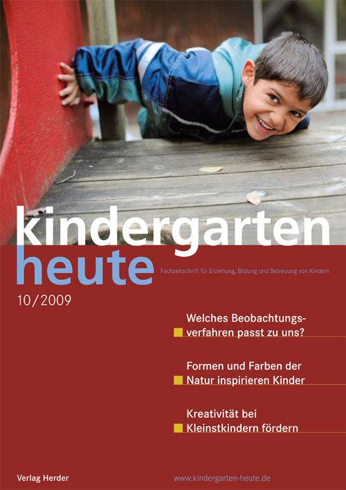 kindergarten heute - Das Fachmagazin für Frühpädagogik 10_2009, 39. Jahrgang