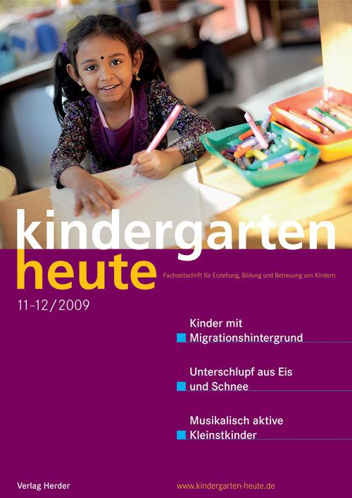kindergarten heute - Das Fachmagazin für Frühpädagogik 11-12_2009, 39. Jahrgang