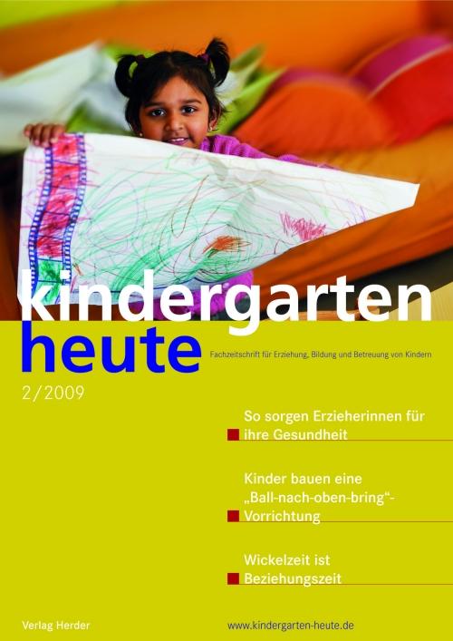 kindergarten heute - Das Fachmagazin für Frühpädagogik 2_2009, 39. Jahrgang