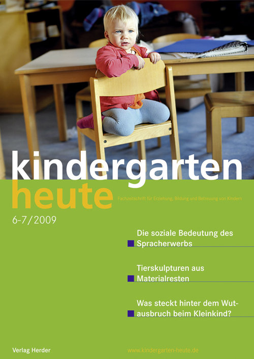 kindergarten heute - Das Fachmagazin für Frühpädagogik 6-7_2009, 39. Jahrgang