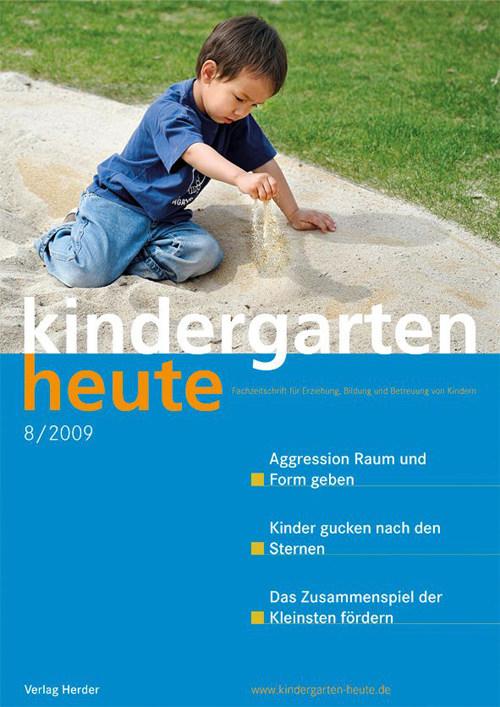 kindergarten heute - Das Fachmagazin für Frühpädagogik 8_2009, 39. Jahrgang