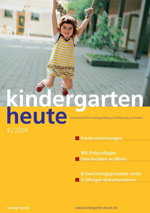 kindergarten heute - Das Fachmagazin für Frühpädagogik 9_2009, 39. Jahrgang