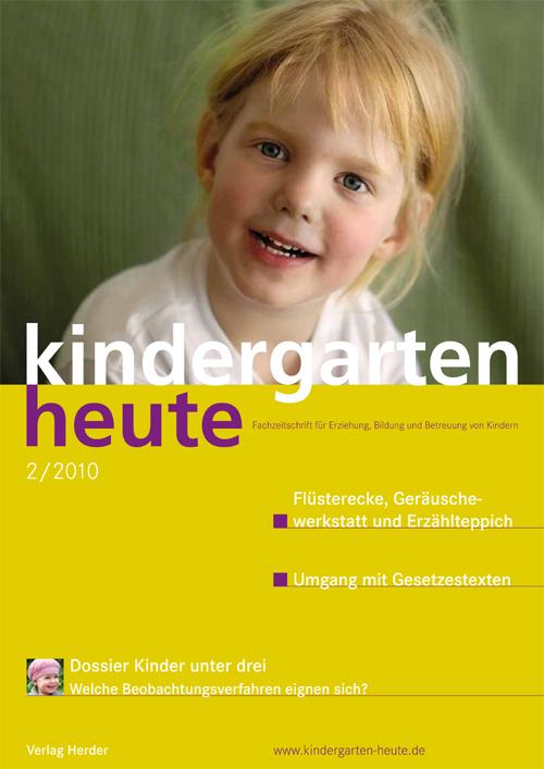 kindergarten heute - Das Fachmagazin für Frühpädagogik 2_2010, 40. Jahrgang
