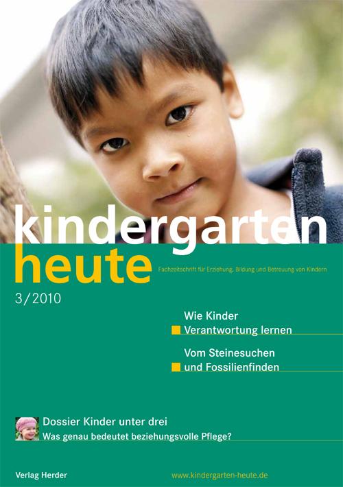 kindergarten heute - Das Fachmagazin für Frühpädagogik 3_2010, 40. Jahrgang
