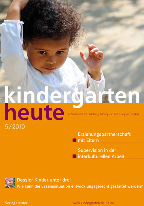 kindergarten heute - Das Fachmagazin für Frühpädagogik 5_2010, 40. Jahrgang