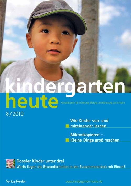 kindergarten heute - Das Fachmagazin für Frühpädagogik 8_2010, 40. Jahrgang
