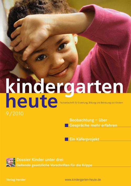 kindergarten heute - Das Fachmagazin für Frühpädagogik 9_2010, 40. Jahrgang