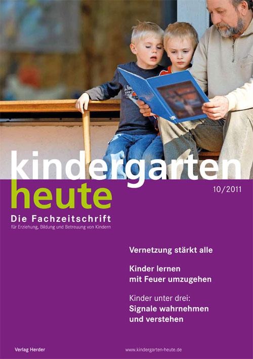 kindergarten heute - Das Fachmagazin für Frühpädagogik 10_2011, 41. Jahrgang