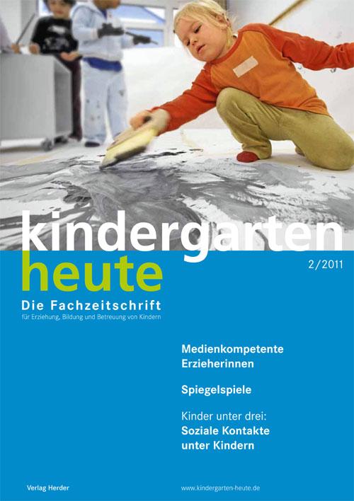 kindergarten heute - Das Fachmagazin für Frühpädagogik 2_2011, 41. Jahrgang
