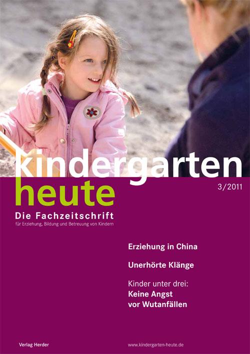 kindergarten heute - Das Fachmagazin für Frühpädagogik 3_2011, 41. Jahrgang