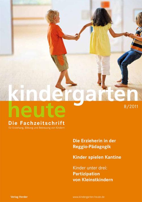 kindergarten heute - Das Fachmagazin für Frühpädagogik 8_2011, 41. Jahrgang