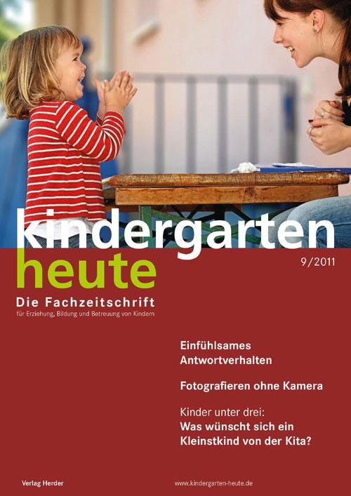 kindergarten heute - Das Fachmagazin für Frühpädagogik 9_2011, 41. Jahrgang