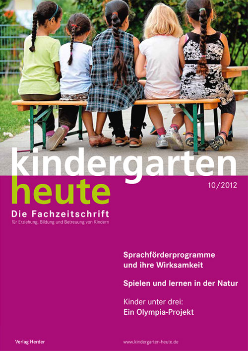 kindergarten heute - Das Fachmagazin für Frühpädagogik 10_2012, 42. Jahrgang