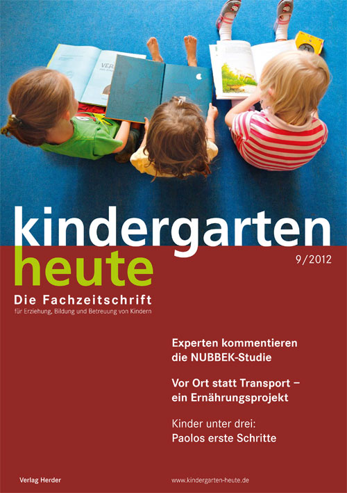 kindergarten heute - Das Fachmagazin für Frühpädagogik 9_2012, 42. Jahrgang