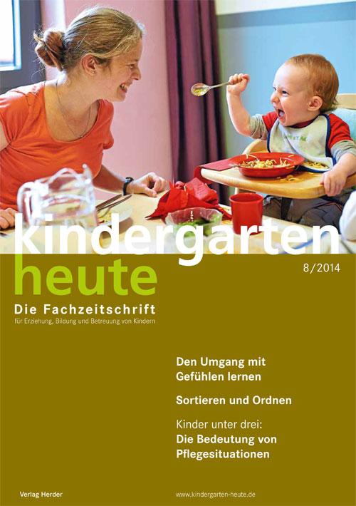 kindergarten heute - Das Fachmagazin für Frühpädagogik 8_2014, 44. Jahrgang