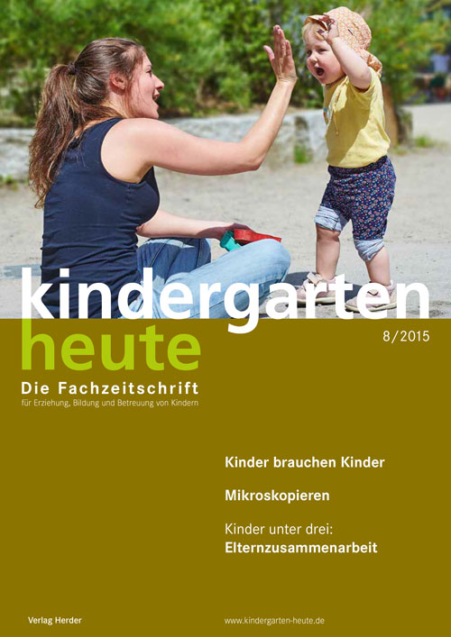 kindergarten heute - Das Fachmagazin für Frühpädagogik 8_2015, 45. Jahrgang