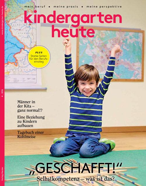 kindergarten heute - Das Fachmagazin für Frühpädagogik 4_2016, 46. Jahrgang