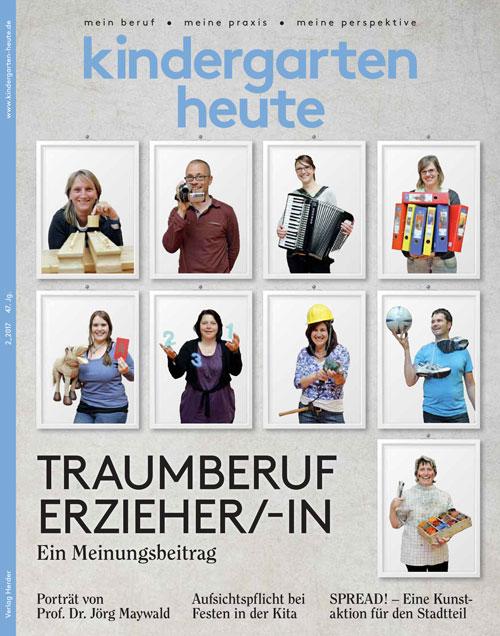 kindergarten heute - Das Fachmagazin für Frühpädagogik 2_2017, 47. Jahrgang