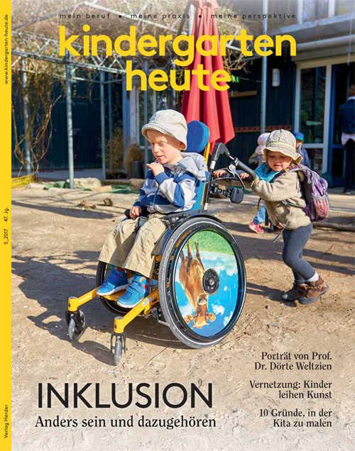 kindergarten heute - Das Fachmagazin für Frühpädagogik 5_2017, 47. Jahrgang